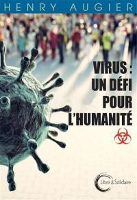 Virus : un défi pour l'humanité