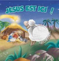 Jésus est ici !