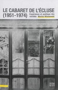 Le cabaret de l'Ecluse (1951-1974)