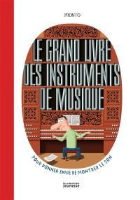Le grand livre des instruments de musique