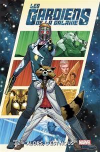 Les gardiens de la galaxie. Volume 1, Alors, c'est nous