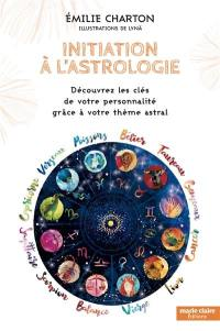 Initiation à l'astrologie