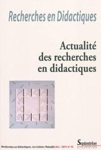 Recherches en didactiques. n° 12, Actualité des recherches en didactiques