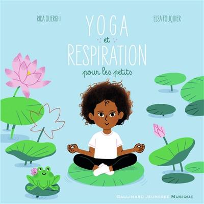 Yoga et respiration pour les petits