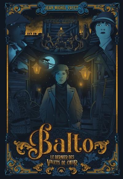 Balto, Le dernier des valets de coeur