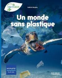 Un monde sans plastique