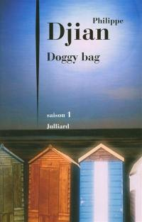 Doggy bag. Volume 1, Saison 1