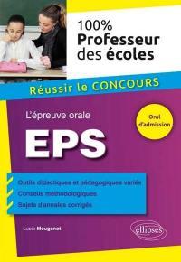 EPS : l'épreuve orale : réussir le concours professeur des écoles