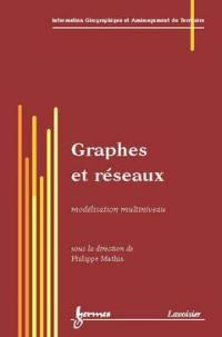 Graphes et réseaux