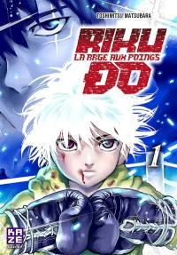Riku-do. Volume 1,