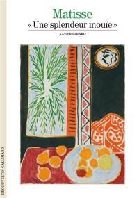 Matisse, une splendeur inouïe