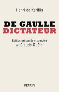 De Gaulle, dictateur