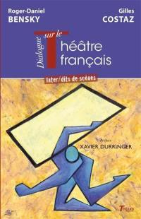 Dialogue sur le théâtre français