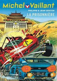 Michel Vaillant. Volume 59, La prisonnière