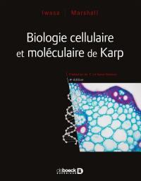 Biologie cellulaire et moléculaire de Karp