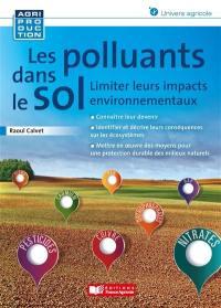 Les polluants dans le sol