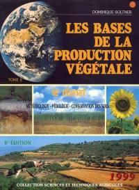 Les bases de la production végétale. Volume 2, Le climat
