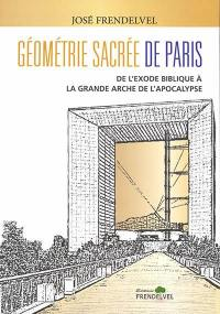 Géométrie sacrée de Paris