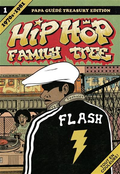 Hip-hop family tree. Volume 1, 1970s-1981