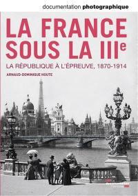 Documentation photographique (La). n° 8101, La France sous la IIIe