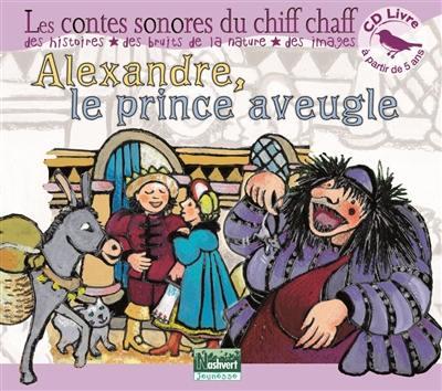 Alexandre, le prince aveugle
