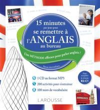 15 minutes par jour pour se remettre à l'anglais au bureau