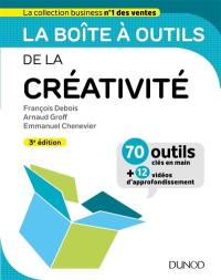 La boîte à outils de la créativité : 70 outils clés en main + 12 vidéos d'approfondissement
