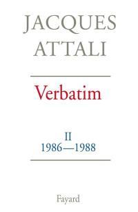 Verbatim. Volume 2, Chronique des années 1986-1988