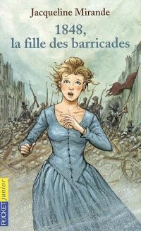 1848, la fille des barricades