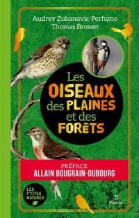 Les oiseaux des plaines et des forêts