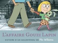L'affaire Gouzi Lapin : histoire d'un malentendu
