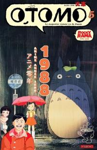 Otomo : ramen, kaiju & pop culture. n° 5, 1988