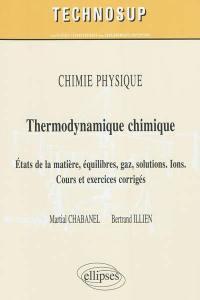 Chimie physique, thermodynamique chimique
