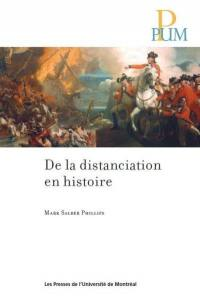 De la distanciation en histoire