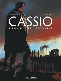 Cassio. Volume 9, L'empire des souvenirs