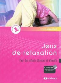 Jeux de relaxation