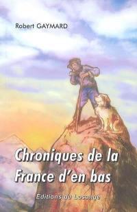 Chroniques de la France d'en bas