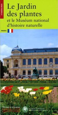Jardin des Plantes et le Muséum national d'histoire naturelle