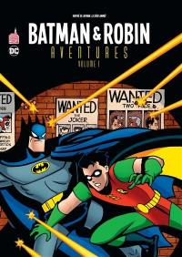 Batman & Robin aventures. Volume 1,