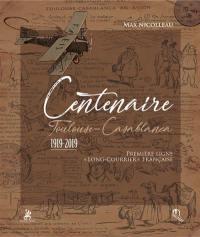 Centenaire Toulouse-Casablanca