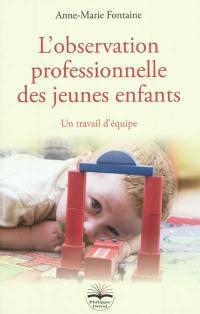 L'observation professionnelle des jeunes enfants