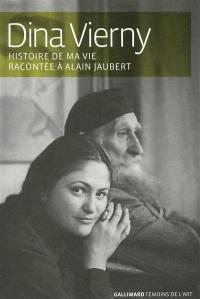 Histoire de ma vie racontée à Alain Jaubert