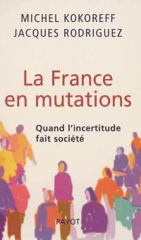 La France en mutations