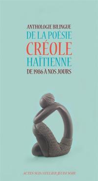 Anthologie bilingue de la poésie créole haïtienne de 1986 à nos jours