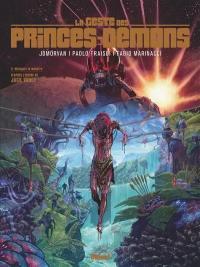 La geste des princes-démons. Vol. 2. Malagate le Monstre
