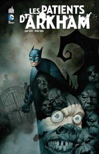 Batman, Les patients d'Arkham