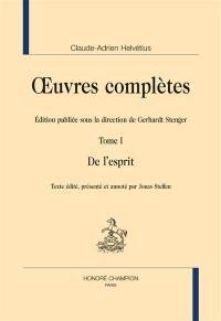 Oeuvres complètes. Volume 1, De l'esprit