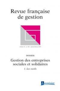 Revue française de gestion. n° 246, Gestion des entreprises sociales et solidaires, 1