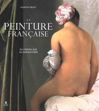 La peinture française, Du Moyen Age au romantisme