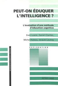 Peut-on éduquer l'intelligence ?